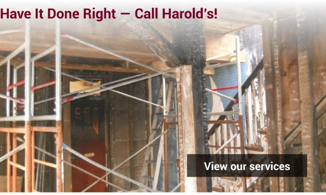 Have it Done Right — Call Harold's! - building structure - view our services